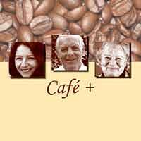 Cafe +   Begegnungen verändern das Leben.